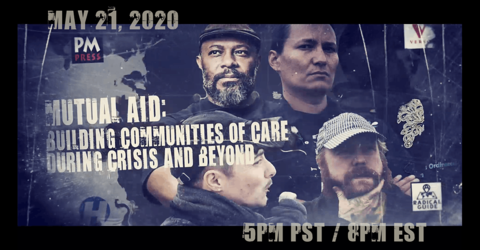 Mutual Aid: Building Communities of Care During Crisis and Beyond