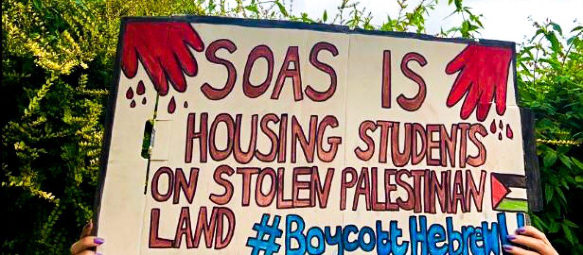 SOAS is housing students on stolen Palestinian land