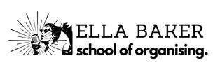 Ella Baker School of Organising